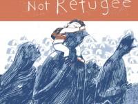 files-news-my-name-is-not-refugee[24821c575e67d573ae2394e9c0a0119e].jpg